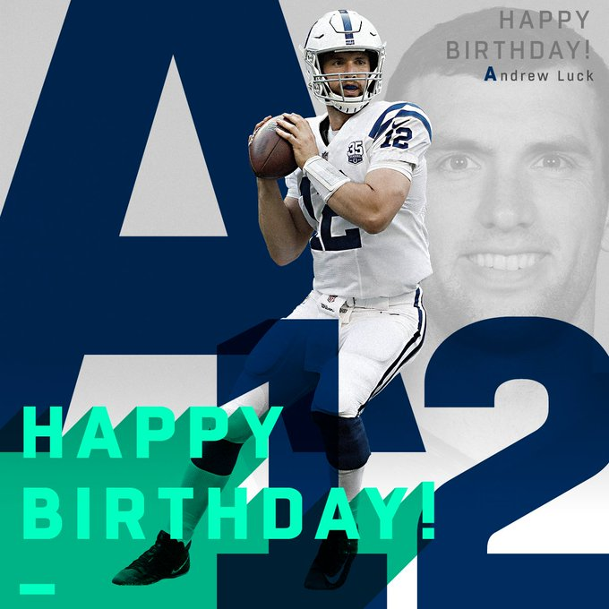 NFL : Join us in wishing Andrew Luck a HAPPY BIRTHDAY!  (via message