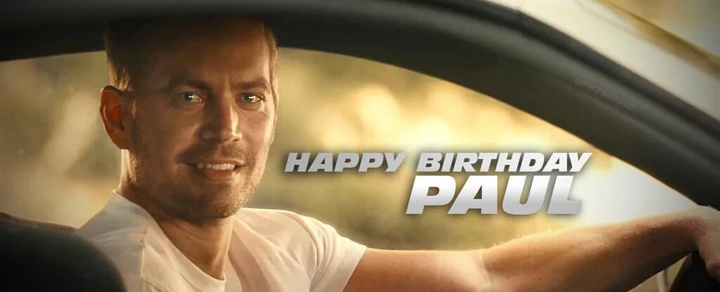 Happy 45th Birthday Paul Walker  (*´-`)