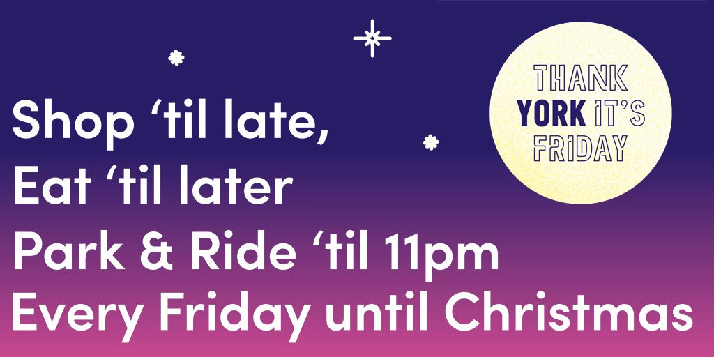 park ride til 11pm thank york its friday is your late night shopping every week until christmas thankyorkitsfriday onlyinyork