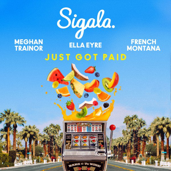 #JustGotPaid è il nuovo singolo di @SigalaMusic & @EllaEyre @Meghan_Trainor ft @FrencHMonTanA in #radio da domani#NewSingle #OnAir#radiodate-http://radiodate.it/radio-date/sigala-ella-eyre-meghan-trainor-feat-french-montana-just-got-paid-178271-14-09-2018-radiodate/#NewMusicFriday @SonyMusicItaly  - Ukustom