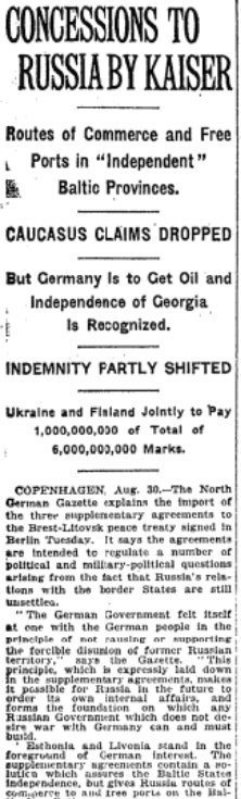 Aug 31, 1918 - New York Times: Germany and Soviet Russia agree to revisions to Treaty of Brest-Litovsk #100yearsago
