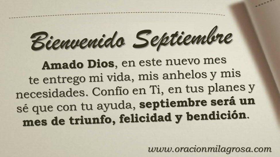 Oración Milagrosa On Twitter Feliz Y Bendecido Mes De Septiembre