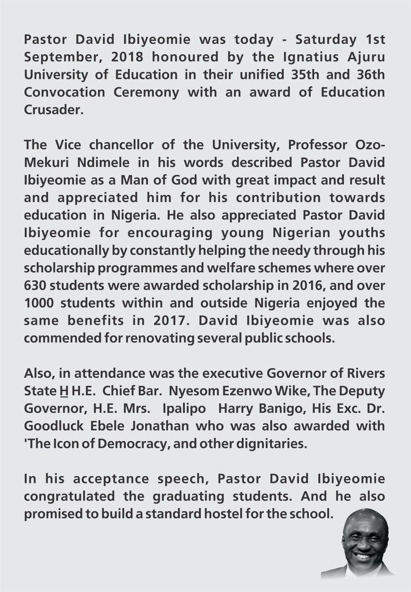 Pastor David Ibiyeomie was honoured today with an award of 'Education Crusader' by the Ignatius Ajuru University of Education.