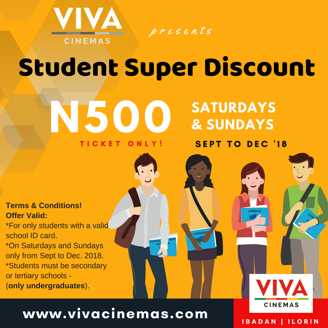 0f3fafb9d69 Are you a student  Present your valid ID card and see a movie for only N500  every Saturday and Sunday from September to December 2018.