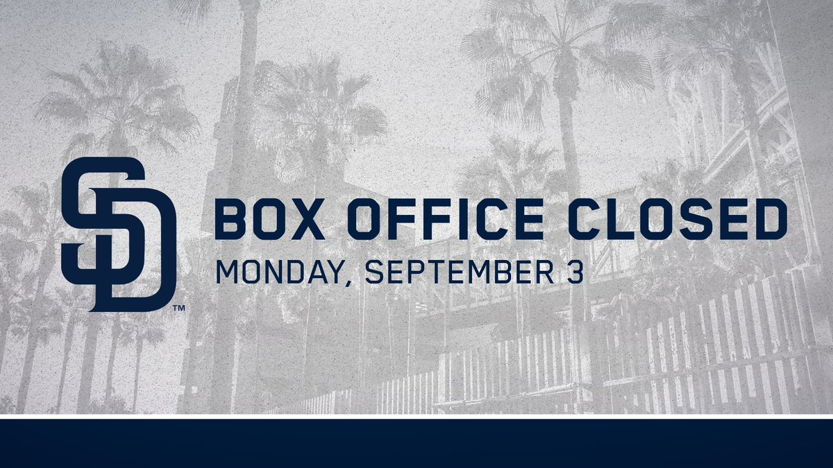 Petco Park On Twitter Reminder Due To The Labor Day Holiday