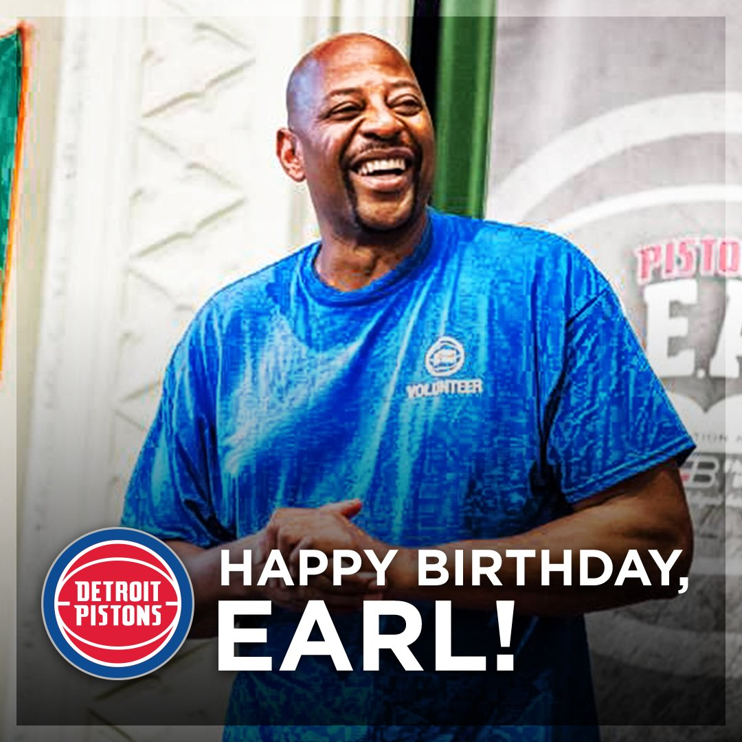 Happy Birthday To Pistons Legend And Community Ambassador EarlTheTwirl