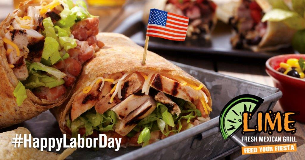 Lime Fresh Mexican On Twitter Happy Labor Day Labordayweekend
