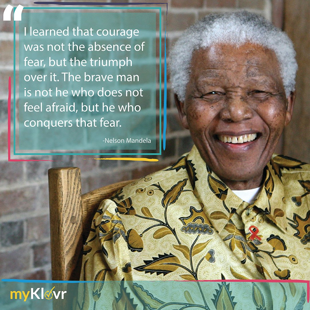 Myklovr On Twitter Be Brave Quoteoftheweek Quote Nelsonmandela