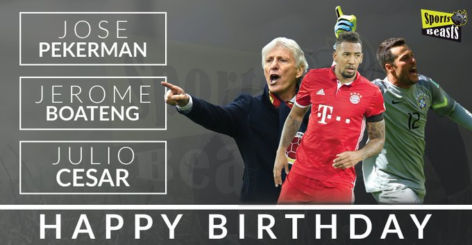 Happy Birthday Julio Cesar, Jose Pekarman, Jerome Boateng