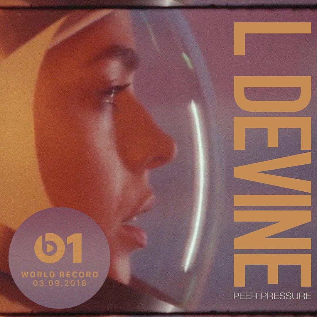 Today's #WorldRecord from @LDevineMusic 'Peer Pressure' 👉🏼📲 LISTEN apple.co/_LDevine