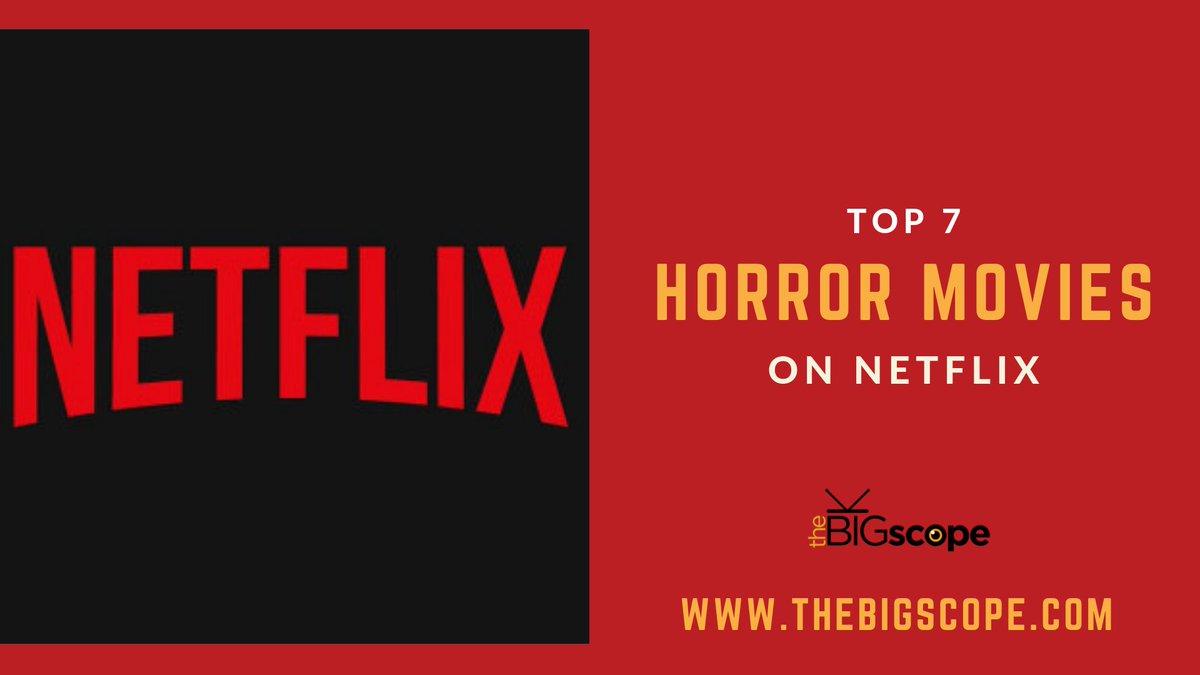 best horror movies on netflix india