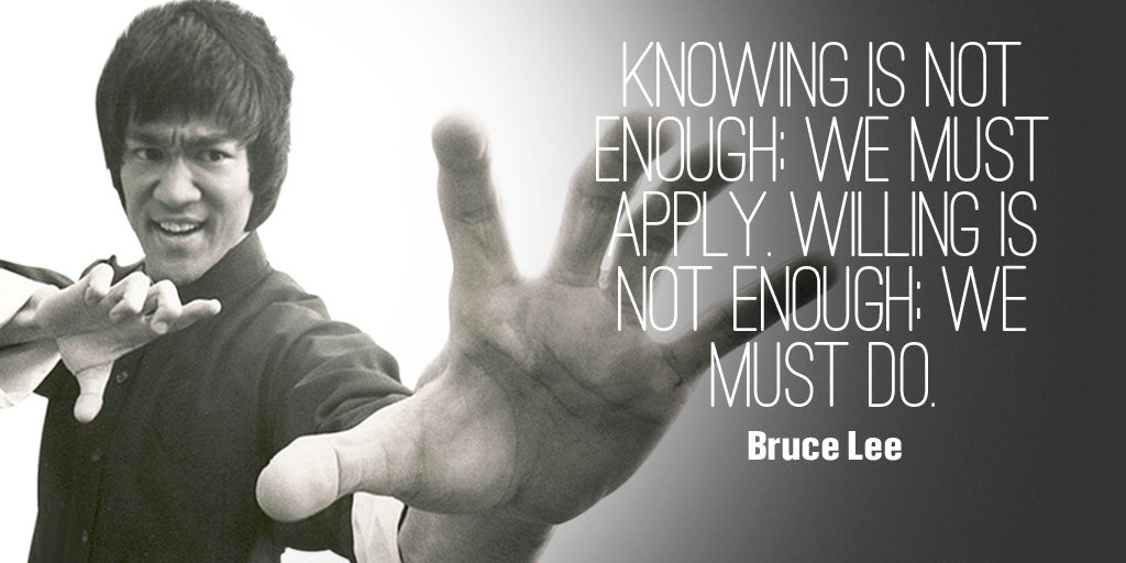 Knowing is not enough; We must apply. Willing is not enough; We must do.  - Bruce Lee #quote https://t.co/ii3kEiLr0v