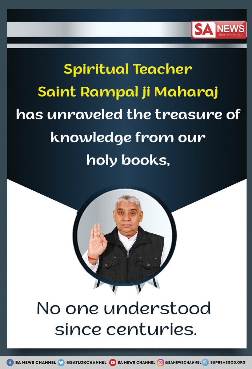 #TeachersDay God himself comes in the form of a true Spiritual Guru to show the true Bhakti path, to remove darkness & to give Salvation. Spiritual Teacher Saint RampalJi teaches the knowledge of supreme God from all the holy Scriptures and clears all the doubts. #WednesdayWisdom