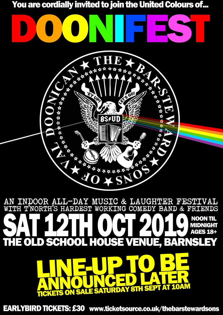 "The Bar-Steward Sons on Twitter: ""DOONIFEST tickets on sale SAT 8TH SEPT at  10am - will this become the fastest Sell Out at @schoolhouse1877 in the  history ..."
