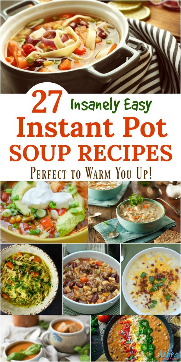 27 Insanely Easy Instant Pot Soup Recipes Perfect to Warm You Up! @pamelamaynard https://t.co/7T6k4OVXJ2 https://t.co/EHHpQ8HE6i