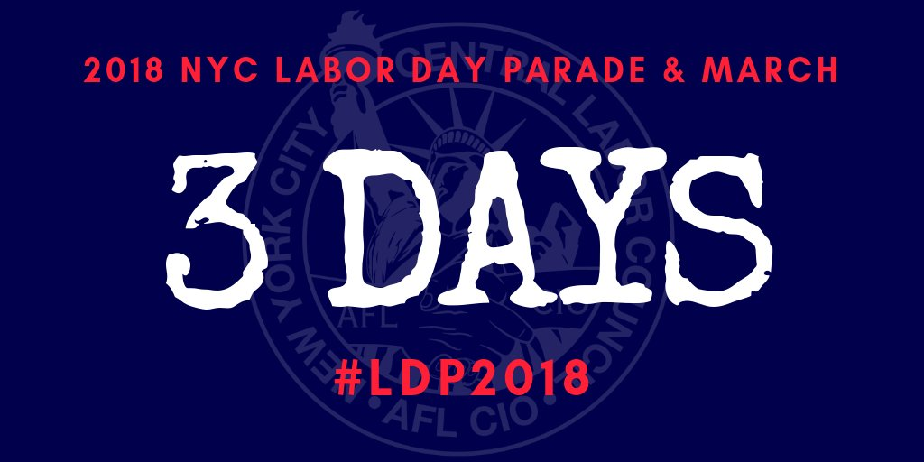 Nyc Clc On Twitter Just 3 Days Until The 2018 Nyc Labor Day Parade