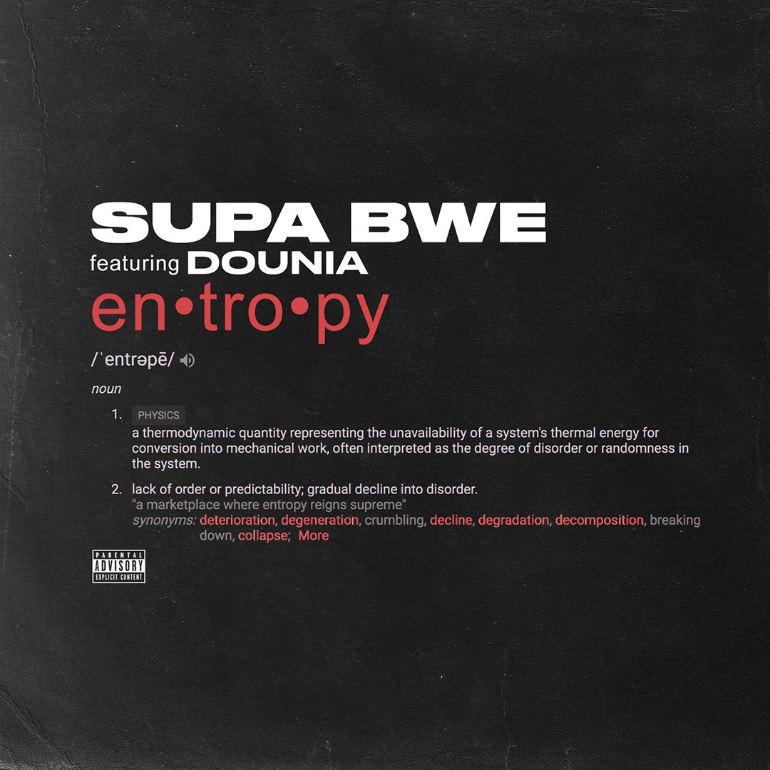 Our #WorldFirst from @SupaBwe 'Entropy (feat. @dounia) 🌍☝🏼 LISTEN apple.co/_Entropy