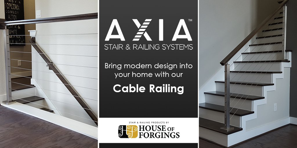 ... While Also Being Easy To Install. Call: (866) 443.4848 Email:  Sales@houseofforgings.net #AXIA #AXIARailing #Cable #Cablerailing #staircase  #Remodel ...
