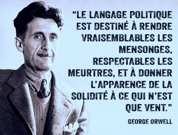 """karelber Карел #Matricule481♦️ on Twitter: """"... Pour compléter, cette  citation de George Orwell, tout à fait d'actualité ...… """""""