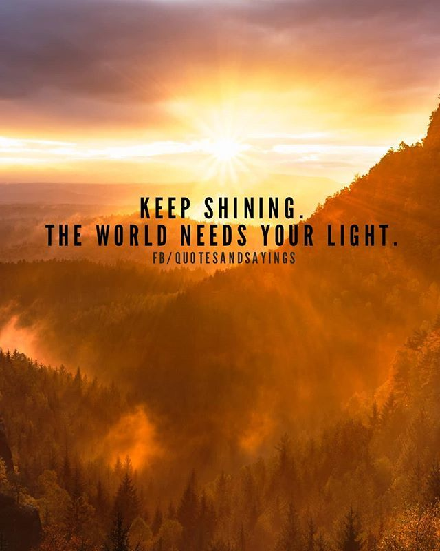 Motivational Quotes On Twitter Keep Shining The World Needs Your