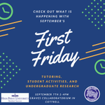 Join the Success Coaches today for September's First Friday from 2-4pm in the Graves Collaboratorium on the 2nd floor of Cottrell. This month come learn about tutoring, student activities, and undergraduate research.  See you there! #HPU2022 #HPU365