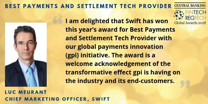 regtech global awards 2018 for swiftgpi the new standard in cross border payments httpowly5j5w30lj3nn cbtechawardspictwittercomiaqhnzkczy