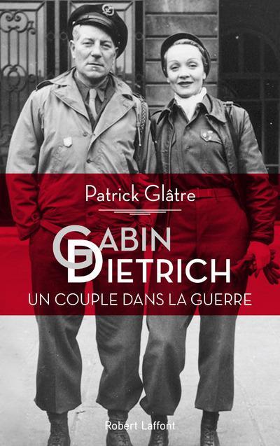 """#WWII #VendrediLecture À lire ! """"Gabin-Dietrich, un couple dans la guerre"""" de Patrick Glâtre aux éditions @robert_laffont.2 stars que tout opposait et qui s\"""