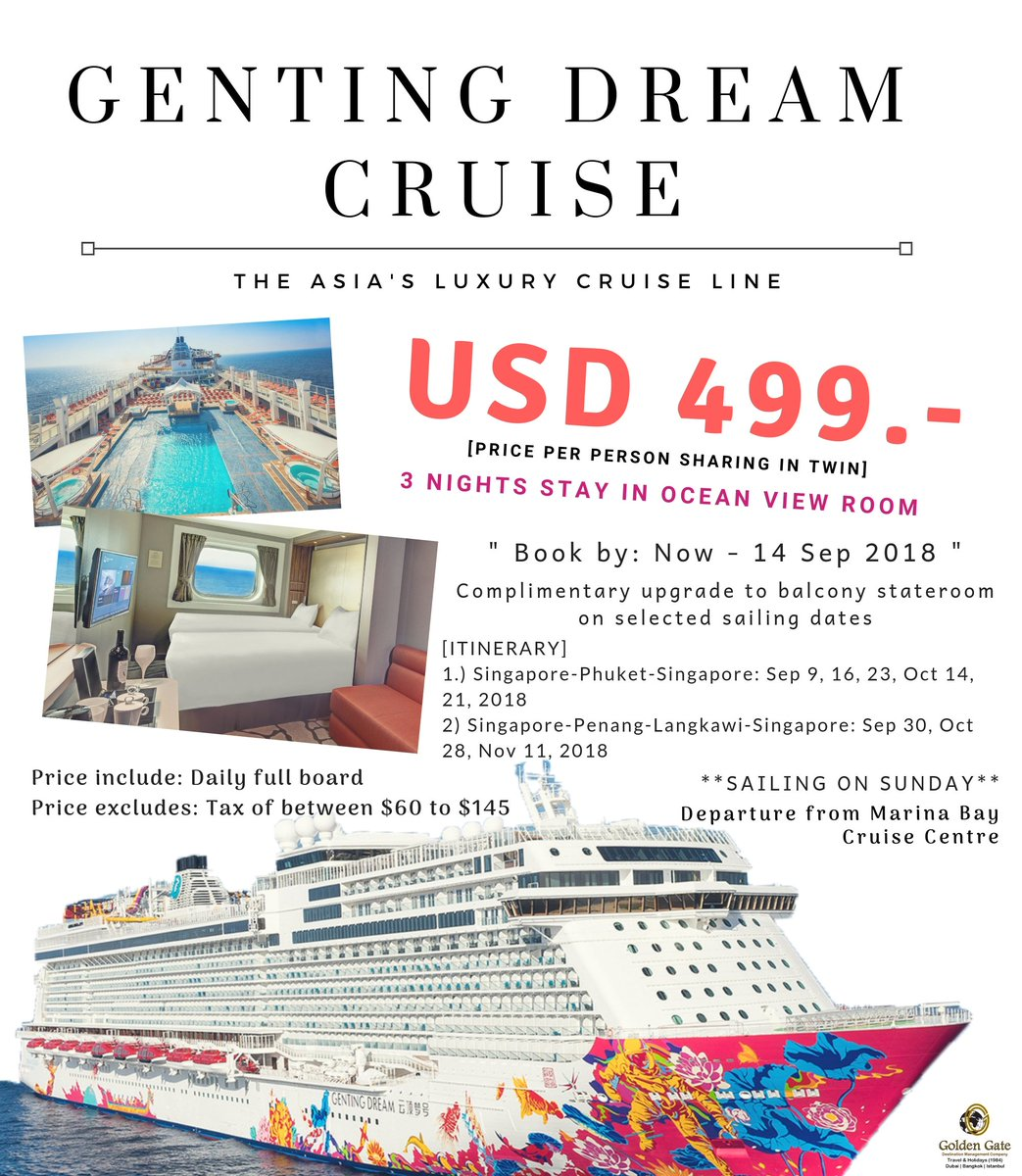 Gateholidays On Twitter 3 Nights Cruise With Genting Dream Cruise The Luxury Cruise Line In Asia Book By Now 14 Sep 2018 Contact Info Gateholidays Ae Info Bkk Gateholidays Com Cruise Gentingdreamcruise Dreamcruise Singapore Marinabay