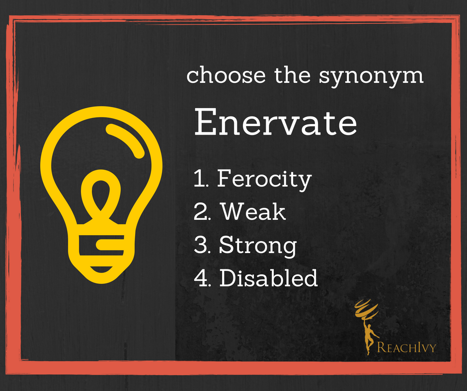 Reachivy On Twitter What Is The Synonym Of The Word Enervate Out