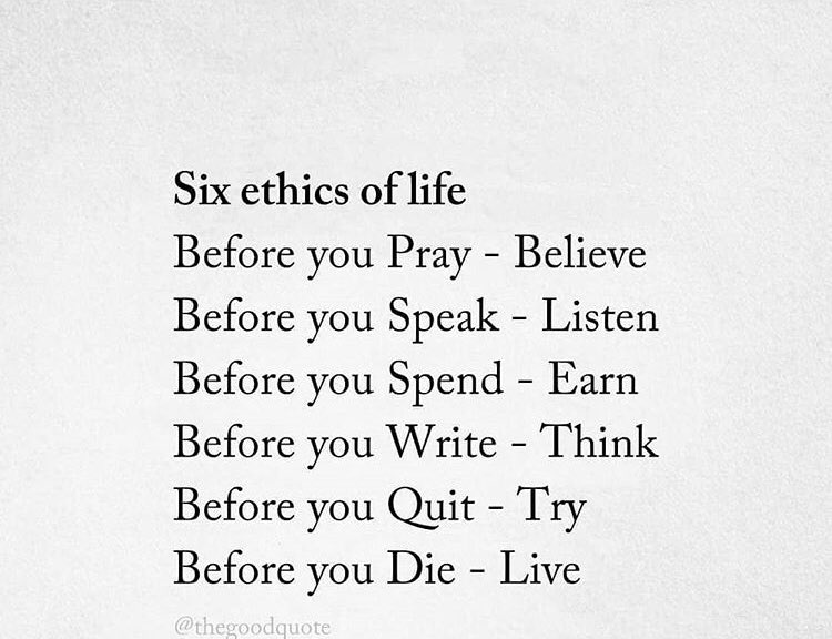 chintan vora on twitter six ethics of life do you agree
