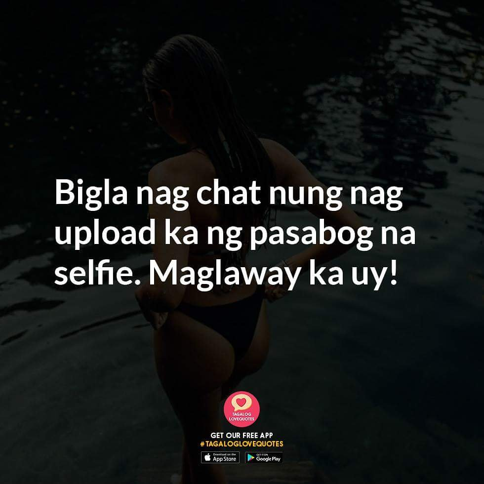 Quotes About Selfie Tagalog Pinoy Tagalog Love Quo...