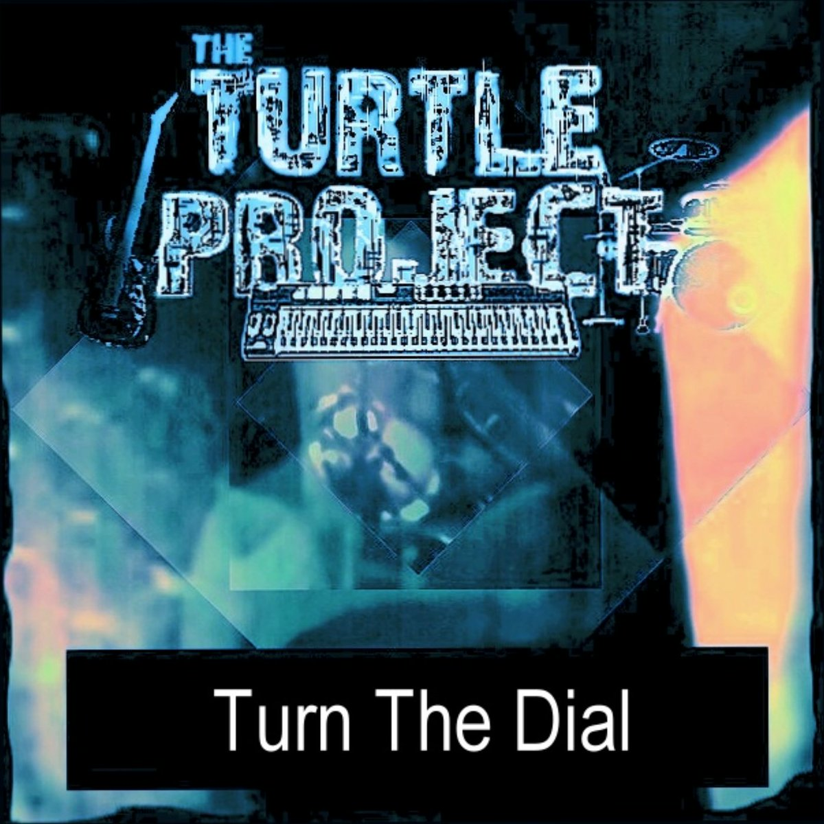 Turn The Dial by The Turtle Project