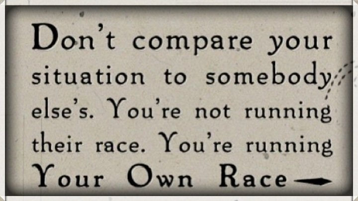 Acho On Twitter Remember Youre Running Your Own Race Quote