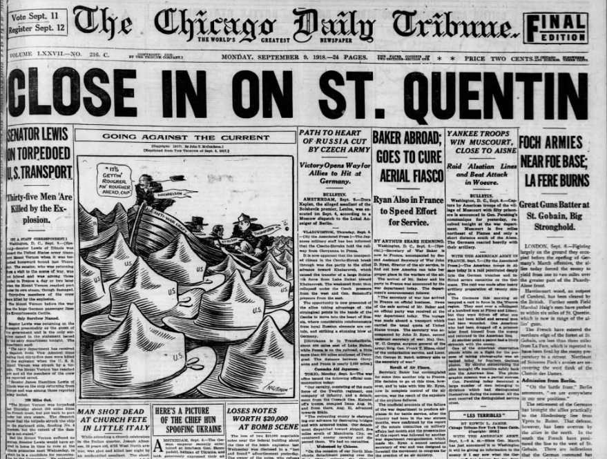 Sep 9, 1918 - Chicago Tribune: Allied advance is closing in on St-Quentin, in northern France #100yearsago