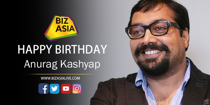 wishes Anurag Kashyap  a very happy birthday.