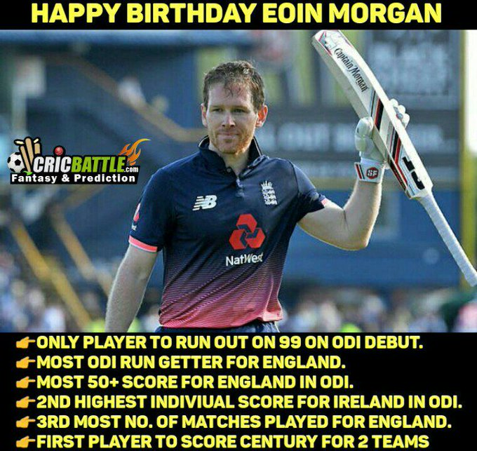 *Happy Birthday Eoin Morgan*