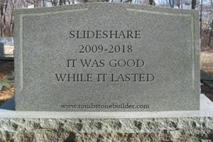 RIP, Our Dear Friend SlideShare. It Was Good While It Lasted... https://t.co/fT6bXknlZx [via @msweezey]