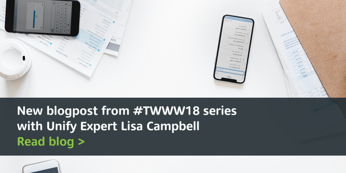 ➡🆕 New blogpost from #TWWW18 series.  @LisaUnify, Global Solution Marketing Director...