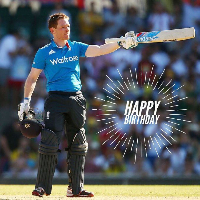 Happy Birthday Eoin Morgan.  ICC