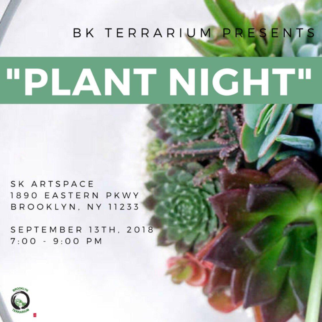 Whatsthemovenyc On Twitter Plant Night 9 13 7pm 9pm Sk Art