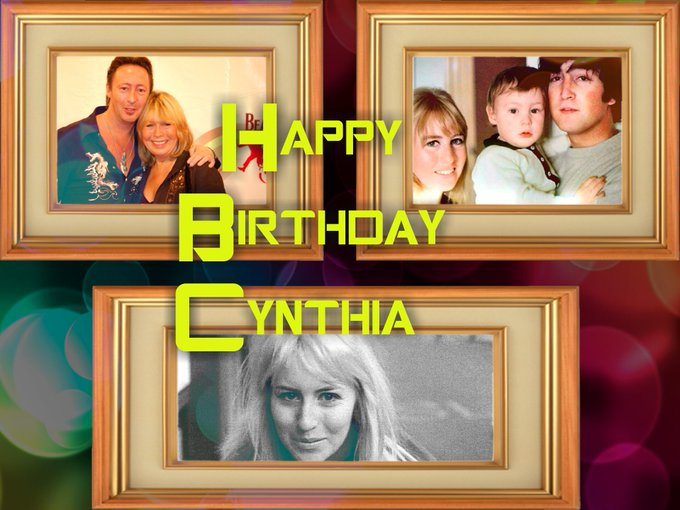 Happy Birthday to your mum Cynthia Lennon may she rest in peace
