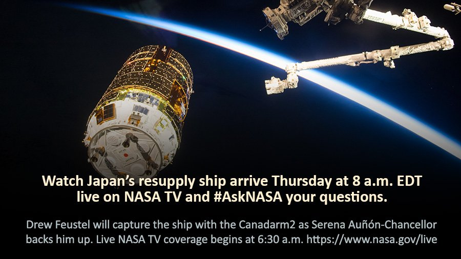 Japan's HTV-7 resupply ship arrives for capture at the station on Thursday at 8am ET. NASA TV's live coverage begins at 6:30am and we'll answer your #AskNASA questions. https://t.co/yuOTrYN8CV