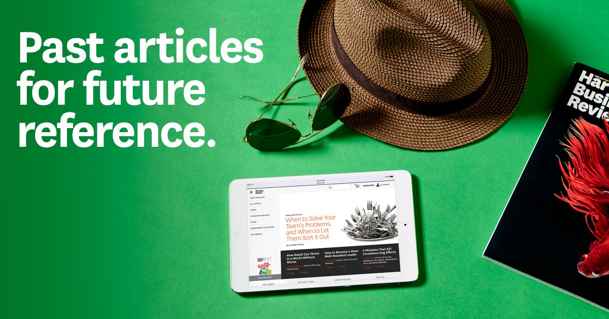 Subscribers get unlimited access to the entire HBR Archive - every article, all the time. Log in now. https://t.co/GoRYXFjpZZ