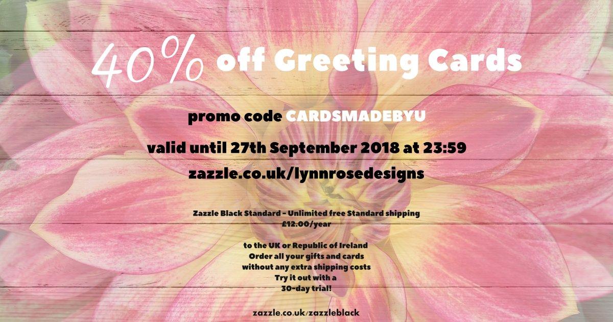 Lynn Rose On Twitter Uk 40 Off Greetingcards Code Cardsmadebyu