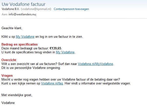 Phishing mail namens Vodafone over een vermeende onbetaalde rekening. Trap er niet in en verwijderen die mail! https://t.co/a84ypCb4QY