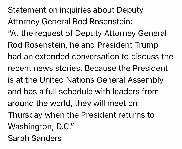 """just in via WH pool:  President Trump had """"extended conversation"""" with Depty AG Rosenstein and because o #UNGAf  """"they will meet on Thursday when the President returns to Washington, D.C."""""""