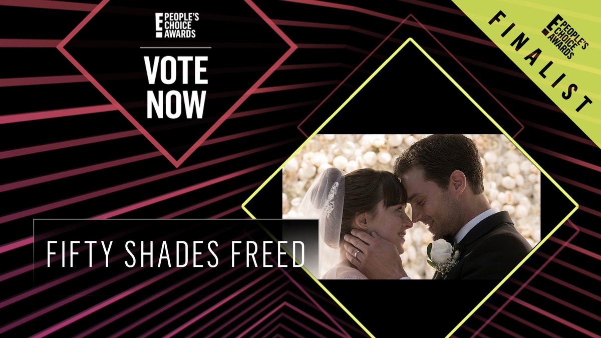 Vote for Fifty Shades Freed by retweeting this post: #FiftyShadesFreed #TheMovie #PCAs