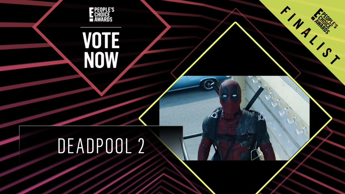 Vote for Deadpool 2 by retweeting this post: #Deadpool2 #TheActionMovie #PCAs