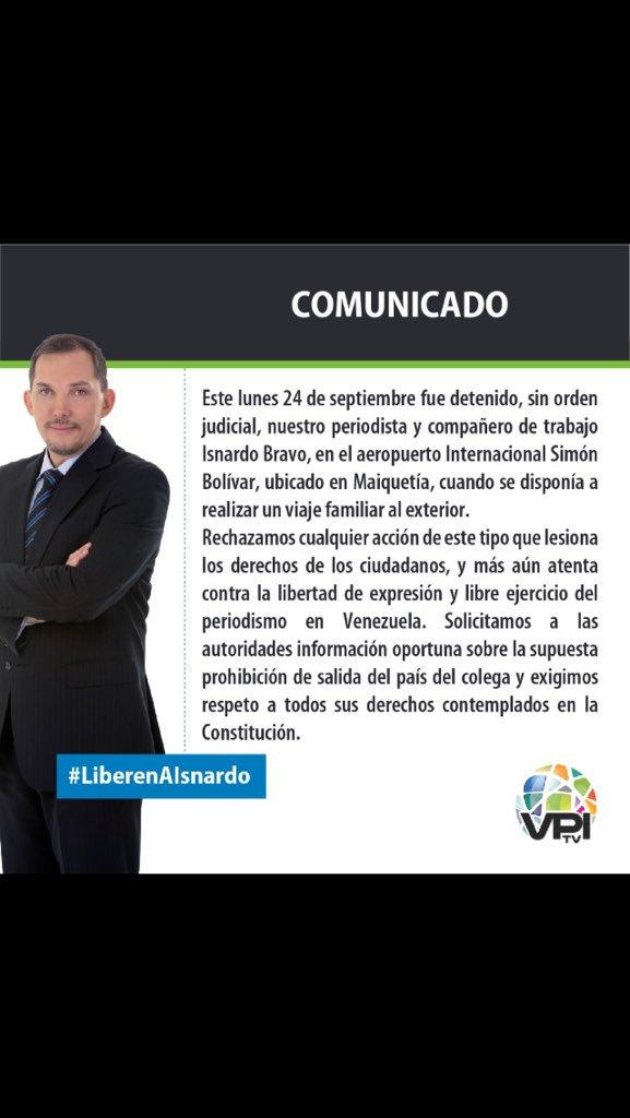 #24Sep Comunicado @VPITV sobre detención de @isnardobravo #LiberenaIsnardo https://t.co/J0lZsP7xAj - @esteninf