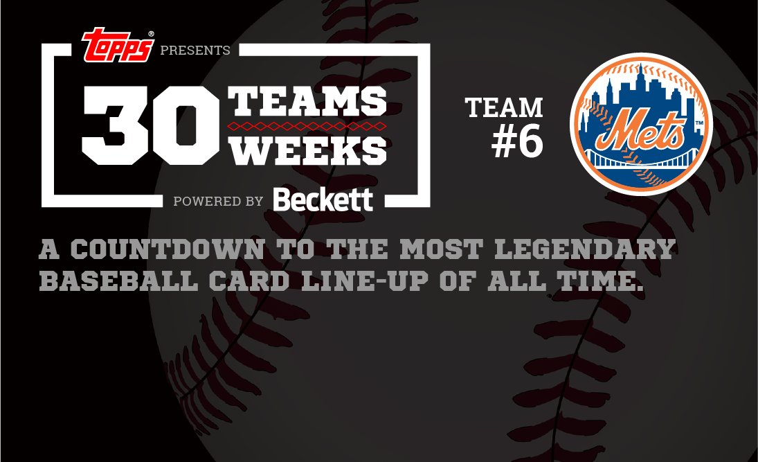 The @Mets are team No. 6 in the @Topps 30 Teams | 30 Weeks countdown to the most legendary card lineup of all time! They&#39;ve got hobby legends like Darryl Strawberry and Keith Hernandez along with modern-day stars like David Wright. Check out the list here:  http:// bit.ly/Mets3030  &nbsp;  <br>http://pic.twitter.com/Qq5IxiALrg
